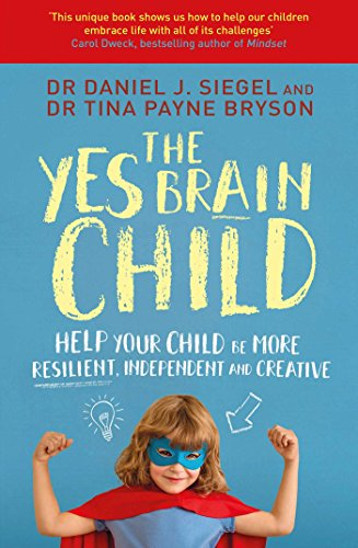 The YES Brain Child by Dr Daniel Siegel - the cover